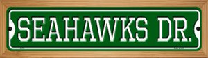 Seahawks Dr Wholesale Novelty Wood Mounted Small Metal Street Sign WB-K-970