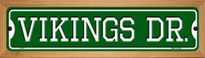 Vikings Dr Wholesale Novelty Wood Mounted Small Metal Street Sign WB-K-974