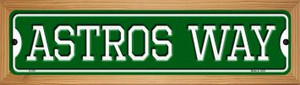 Astros Way Wholesale Novelty Wood Mounted Small Metal Street Sign WB-K-978