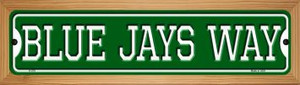 Blue Jays Way Wholesale Novelty Wood Mounted Small Metal Street Sign WB-K-979