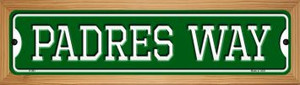 Padres Way Wholesale Novelty Wood Mounted Small Metal Street Sign WB-K-993
