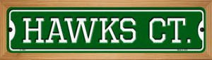 Hawks Ct Wholesale Novelty Wood Mounted Small Metal Street Sign WB-K-1006