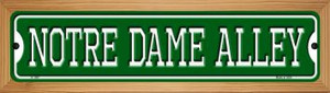 Notre Dame Alley Wholesale Novelty Wood Mounted Small Metal Street Sign WB-K-1097