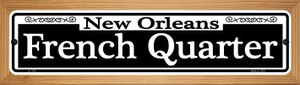 New Orleans French Quarter Wholesale Novelty Wood Mounted Small Metal Street Sign WB-K-1105