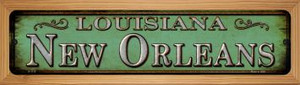 New Orleans Louisiana Wholesale Novelty Wood Mounted Small Metal Street Sign WB-K-1115