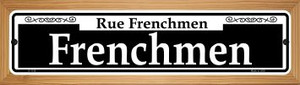 Frenchmen Wholesale Novelty Wood Mounted Small Metal Street Sign WB-K-1136