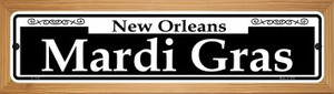 Mardi Gras Wholesale Novelty Wood Mounted Small Metal Street Sign WB-K-1140