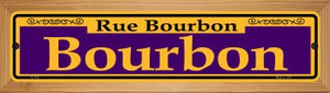 Bourbon Purple Wholesale Novelty Wood Mounted Small Metal Street Sign WB-K-1141