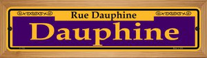 Dauphine Purple Wholesale Novelty Wood Mounted Small Metal Street Sign WB-K-1148