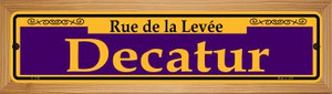 Decatur Purple Wholesale Novelty Wood Mounted Small Metal Street Sign WB-K-1149