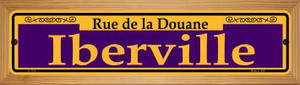 Iberville Purple Wholesale Novelty Wood Mounted Small Metal Street Sign WB-K-1153