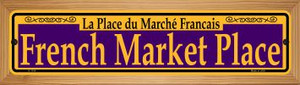French Market Place Purple Wholesale Novelty Wood Mounted Small Metal Street Sign WB-K-1154