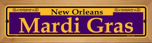 Mardi Gras Purple Wholesale Novelty Wood Mounted Small Metal Street Sign WB-K-1161