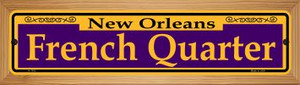 French Quarter Purple Wholesale Novelty Wood Mounted Small Metal Street Sign WB-K-1163