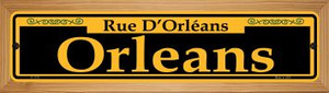 Orleans Yellow Wholesale Novelty Wood Mounted Small Metal Street Sign WB-K-1176