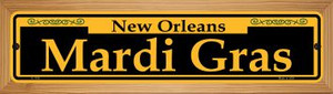 Mardi Gras Yellow Wholesale Novelty Wood Mounted Small Metal Street Sign WB-K-1190