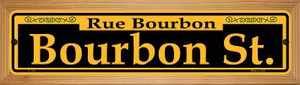 Bourbon St. Yellow Wholesale Novelty Wood Mounted Small Metal Street Sign WB-K-1191