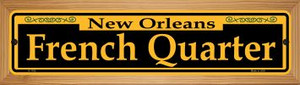 French Quarter Yellow Wholesale Novelty Wood Mounted Small Metal Street Sign WB-K-1192