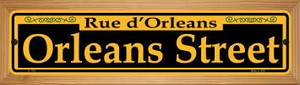 Orleans Street Yellow Wholesale Novelty Wood Mounted Small Metal Street Sign WB-K-1193