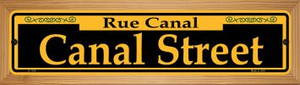 Canal Street Yellow Wholesale Novelty Wood Mounted Small Metal Street Sign WB-K-1194