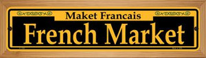 French Market Yellow Wholesale Novelty Wood Mounted Small Metal Street Sign WB-K-1196