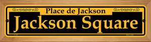 Jackson Square Yellow Wholesale Novelty Wood Mounted Small Metal Street Sign WB-K-1197