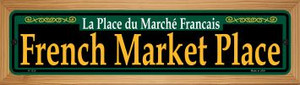 French Market Place Green Wholesale Novelty Wood Mounted Small Metal Street Sign WB-K-1212
