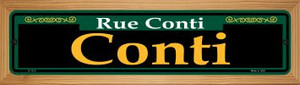 Conti Green Wholesale Novelty Wood Mounted Small Metal Street Sign WB-K-1213