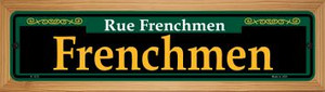 Frenchmen Green Wholesale Novelty Wood Mounted Small Metal Street Sign WB-K-1215