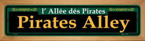 Pirates Alley Green Wholesale Novelty Wood Mounted Small Metal Street Sign WB-K-1218
