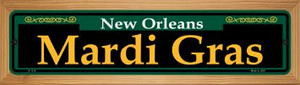 Mardi Gras Green Wholesale Novelty Wood Mounted Small Metal Street Sign WB-K-1219