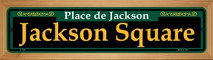 Jackson Square Green Wholesale Novelty Wood Mounted Small Metal Street Sign WB-K-1226