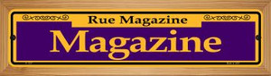 Magazine Purple Wholesale Novelty Wood Mounted Small Metal Street Sign WB-K-1237