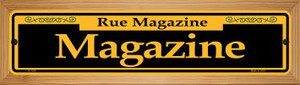 Magazine Yellow Wholesale Novelty Wood Mounted Small Metal Street Sign WB-K-1238