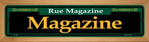 Magazine Green Wholesale Novelty Wood Mounted Small Metal Street Sign WB-K-1239