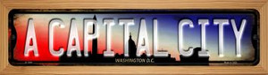 Washington DC A Capital City Wholesale Novelty Wood Mounted Small Metal Street Sign WB-K-1244