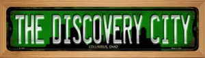 Columbus Ohio The Discovery City Wholesale Novelty Wood Mounted Small Metal Street Sign WB-K-1259