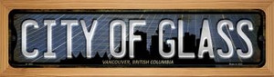 Vancouver British Columbia City of Glass Wholesale Novelty Wood Mounted Small Metal Street Sign WB-K-1262
