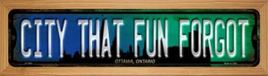 Ottawa Ontario The City That Fun Forgot Wholesale Novelty Wood Mounted Small Metal Street Sign WB-K-1263