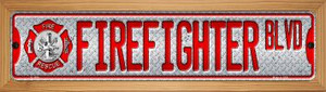 Fire Fighter Blvd Wholesale Novelty Wood Mounted Small Metal Street Sign WB-K-1284