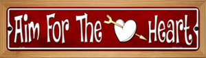 Aim For The Heart Wholesale Novelty Wood Mounted Small Metal Street Sign WB-K-1346