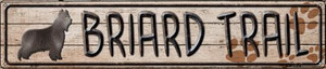Briard Trail Wholesale Novelty Metal Street Sign ST-107