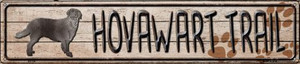 Hovawart Trail Wholesale Novelty Metal Street Sign ST-115