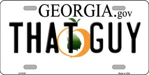 That Guy Georgia Novelty Wholesale Metal License Plate