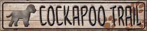 Cockapoo Trail Wholesale Novelty Metal Street Sign ST-456