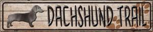 Dachshund Trail Wholesale Novelty Metal Street Sign ST-457