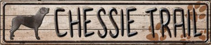 Chessie Trail Wholesale Novelty Metal Street Sign ST-465