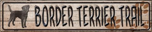 Border Terrier Trail Wholesale Novelty Metal Street Sign ST-479