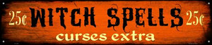 Witch Spells Wholesale Novelty Metal Street Sign ST-486