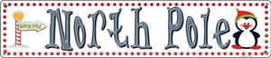 North Pole Wholesale Novelty Metal Street Sign ST-504